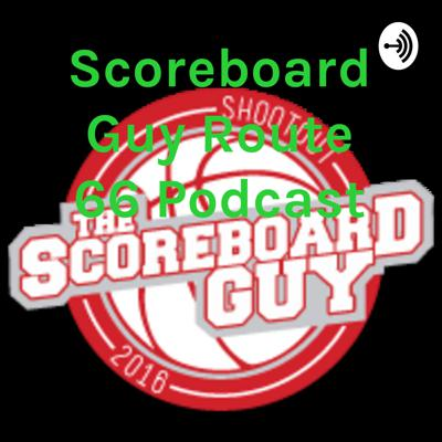 Scoreboard Guy Route 66 Podcast