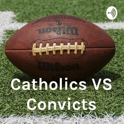 This is how the Catholics vs Convicts game came to be.