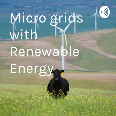 Microgrids with Renewable Energy