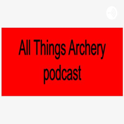 Cover art for All Things Archery (Trailer)
