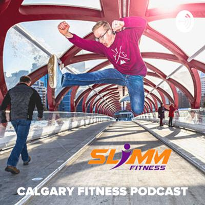 Calgary Fitness Podcast