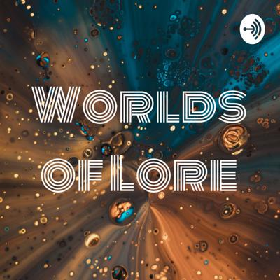 Worlds of Lore