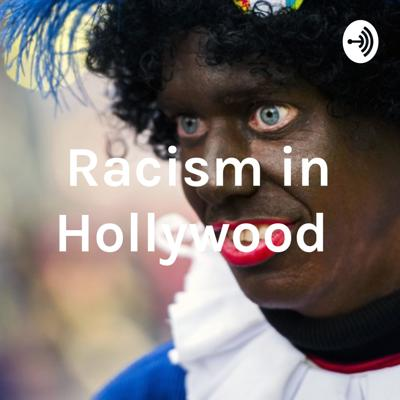 Racism in Hollywood