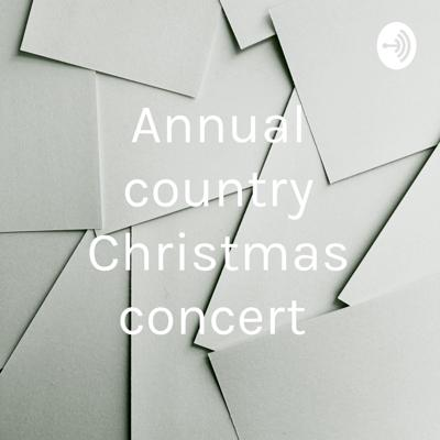 Annual country Christmas concert