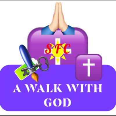 SFC A Walk With God