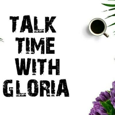 TalkTime with Gloria