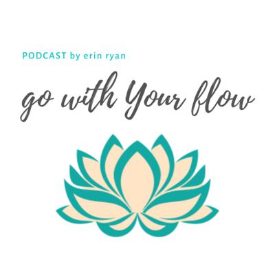 Go with Your Flow