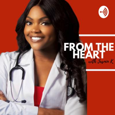 From the Heart with Jasmin K