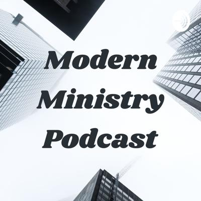 Modern Ministry Podcast