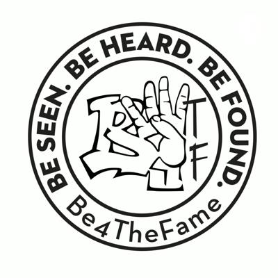 Be4TheFame