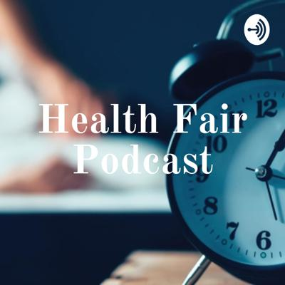 Health Fair Podcast