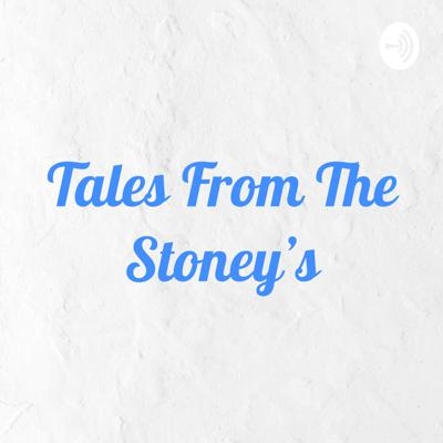 Tales From The Stoney's