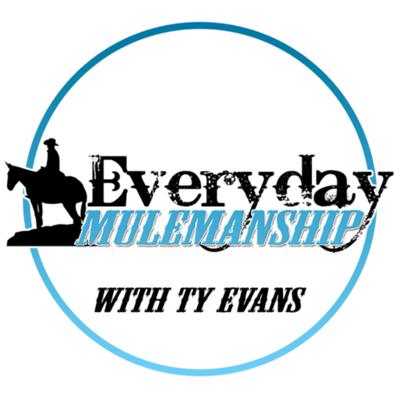 Everyday Mulemanship with Ty Evans! We talk mules, mulemanship, offer training tips, and share our incredible interviews with fellow mule enthusiasts.