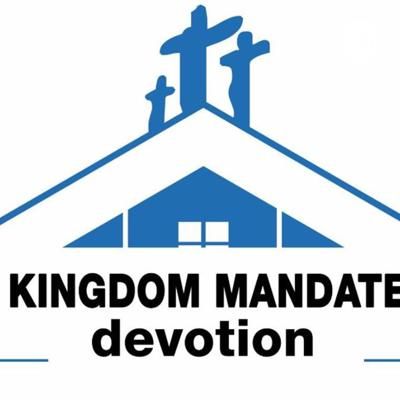 Kingdom Mandate Devotion