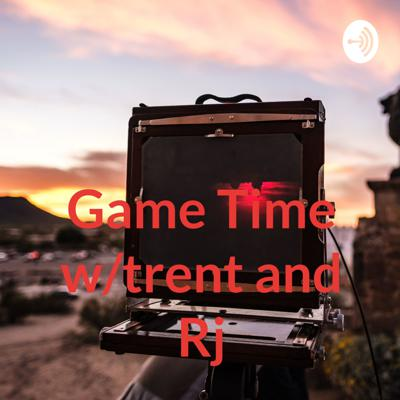 Hello!my name is trent and on this podcast me and rj are going to talk about gaming and youtube how it is now,I hope you enjoy game time!