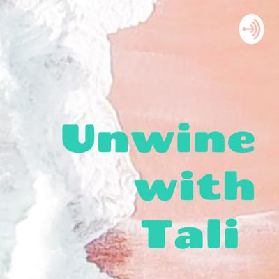 Unwine with Tali 🍷