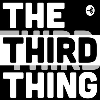The Third Thing