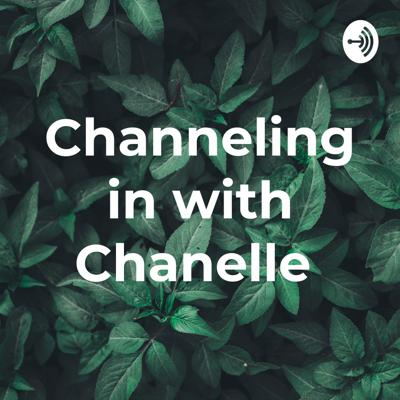 Channeling in with Chanelle