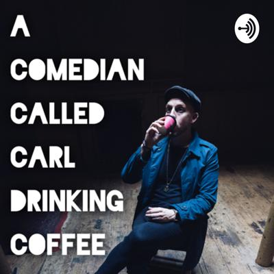 Comedian and podcaster Carl Donnelly gives a few thoughts on the day over his morning cup of coffee