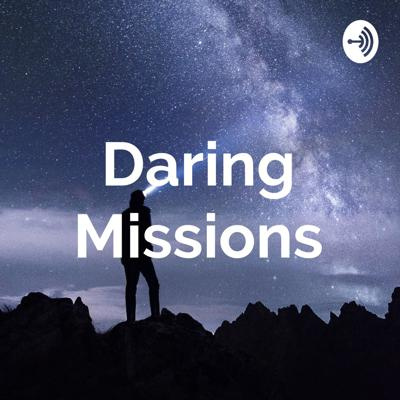 Daring Missions