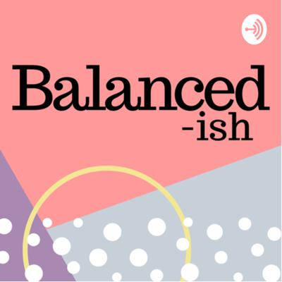 Chats about adulting, productivity, life in general and trying to balance it all … ish.   New episodes every Wednesday!