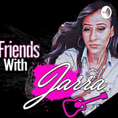 Friends With Jarra (Trailer)