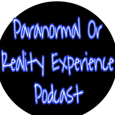 Paranormal Or Reality Experience