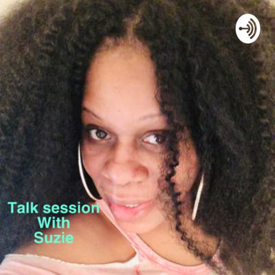 Talk Session with Suzie