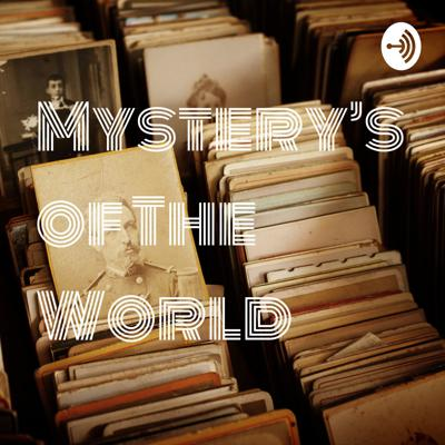 Mystery's of The World