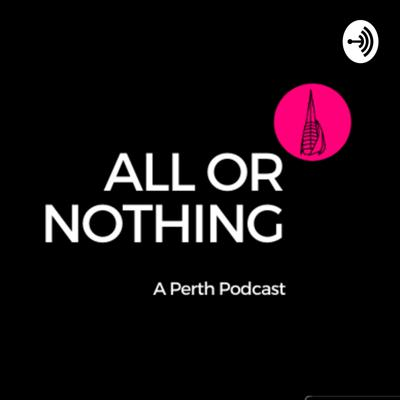 All or Nothing Perth
