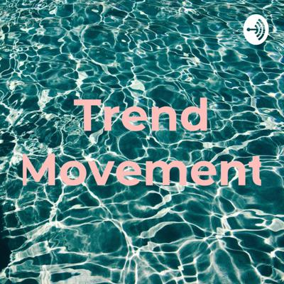 Trend Movement