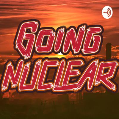 Going Nuclear | Exploring the Explosive Lives of Content Creators