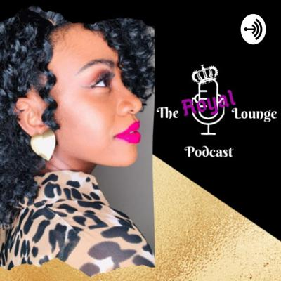 The Royal Lounge Podcast