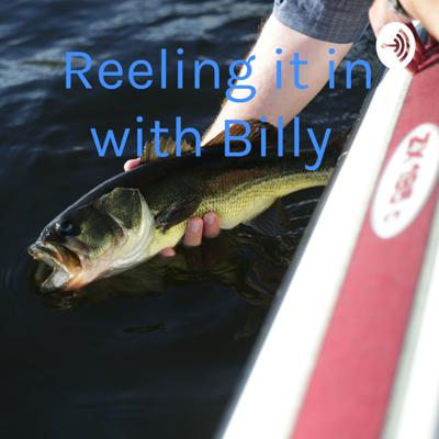 Reeling it in with Billy