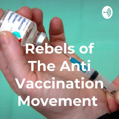 In this podcast we talked about how the anti vaccination movement started. The concerns of vaccination and why ultimately you should be vaccinated.