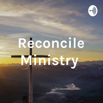 Reconcile Ministry