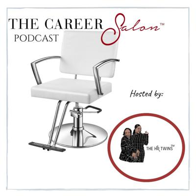 The Career Salon with The HR Twins