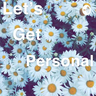 Let's Get Personal
