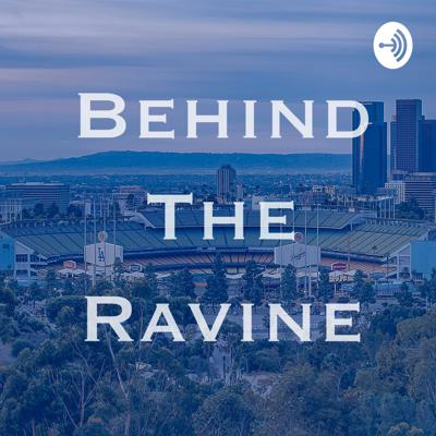 Behind The Ravine Podcast