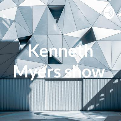 Kenneth Myers show