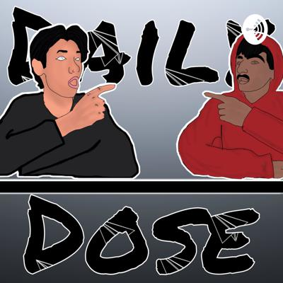 The podcast Daily Dose is all about YouTube and funny stuff on the internet. Hosted by THE BOYS!!!