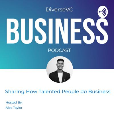 DiverseVC Business Podcast