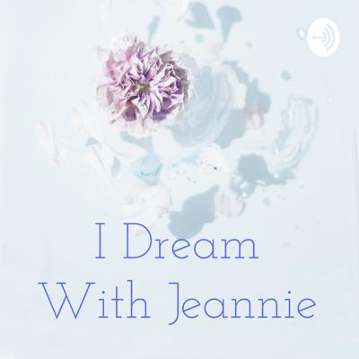 I Dream With Jeannie
