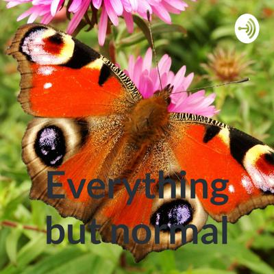 Everything but normal