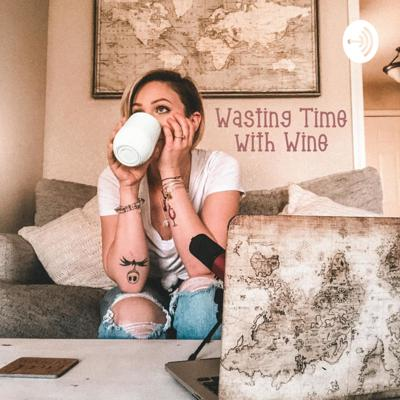 Wasting Time with Wine