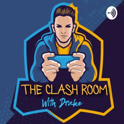 The Clash Room- A Clash Of Clans Podcast