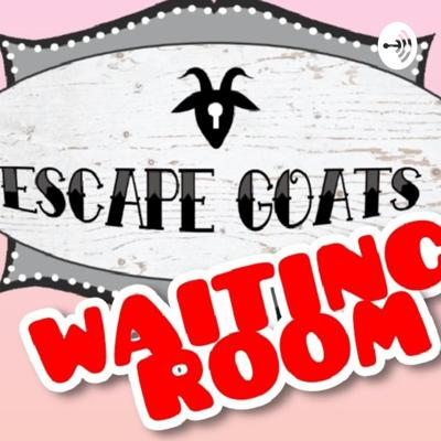 Escape Goats Waiting Room