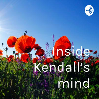 Inside Kendall's mind