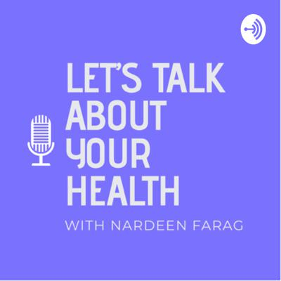 Let's Talk About Your Health