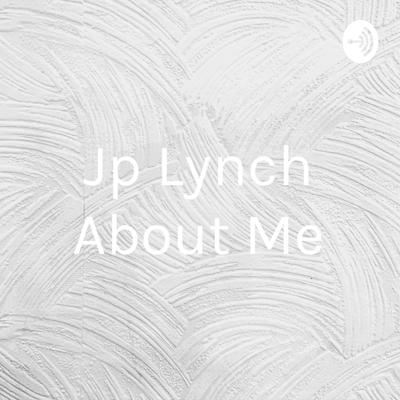 Jp Lynch About Me